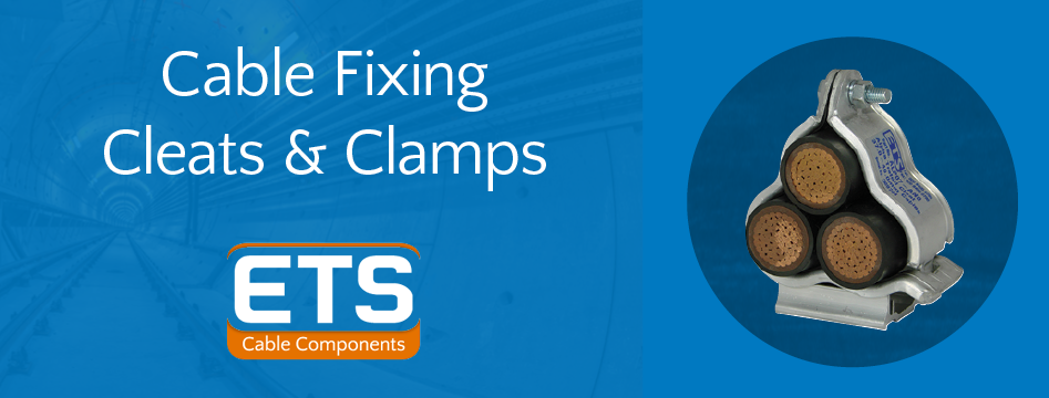 Cable Fixing Clamps & Cable Cleats