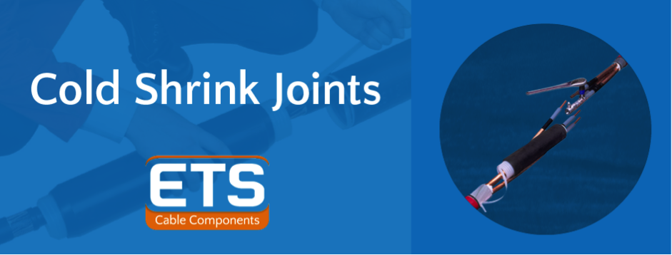 Cold Shrink Joints