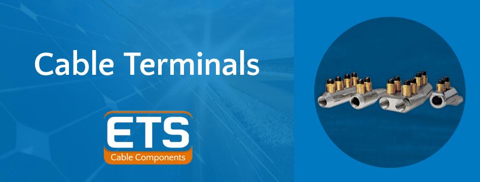 ETS Cable Terminals