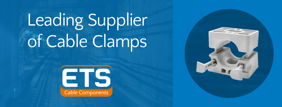 ETS LEading Supplier Of Cable Clamps