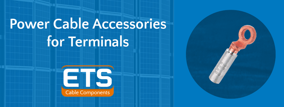 ETS Power Cable Accessories For Terminals