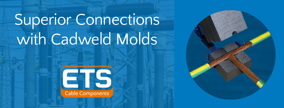 Superior Connections with Cadweld Molds
