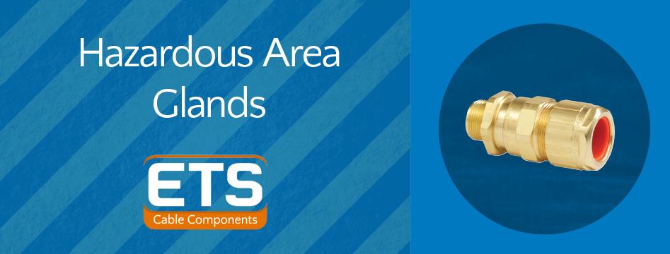 Hazardous Area Glands