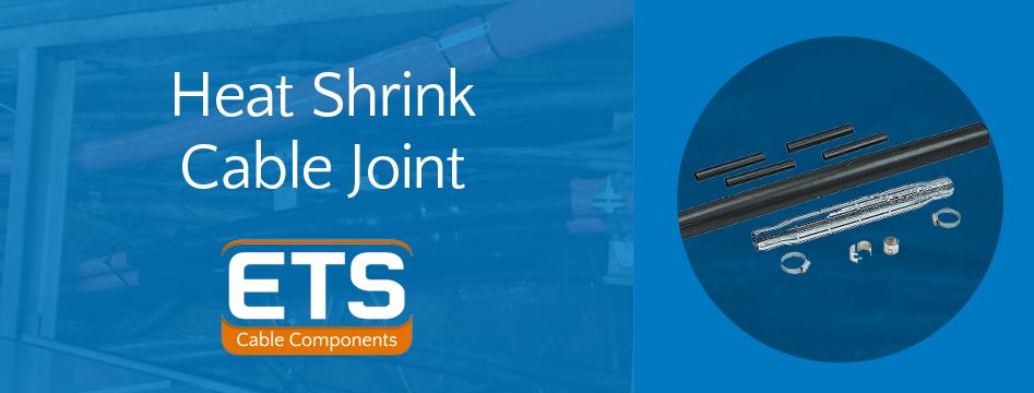 ETS Heatshrink Joints