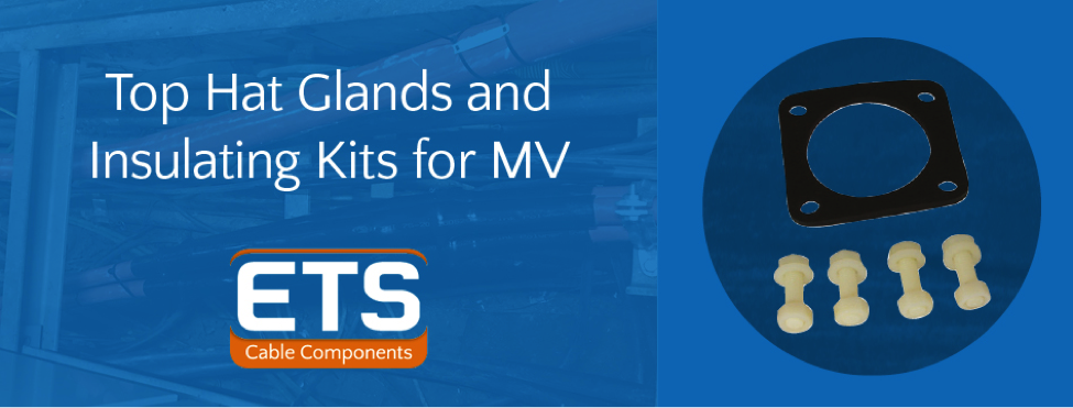 Top Hat Glands & Insulating Kits