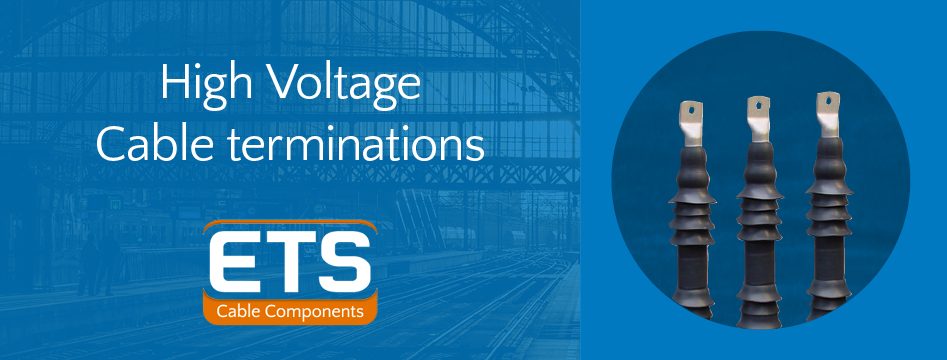 High Voltage Cable Terminations